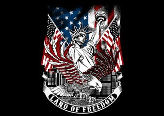 Land of Freedom t shirt vector graphic