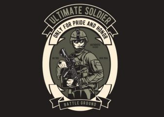 Ultimate Soldier t shirt vector graphic
