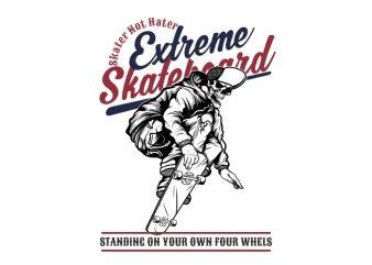 Ekstreme Skateboard t shirt vector