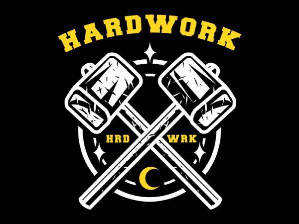 hardwork tshirt design