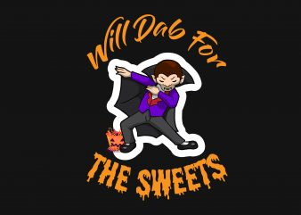 Will Dab For The Sweets t shirt vector