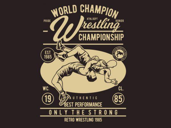 Wrestling t shirt design for sale