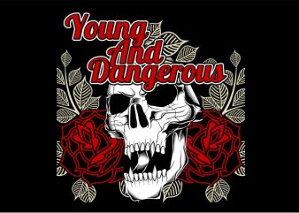 Young and Dangerous t shirt design template
