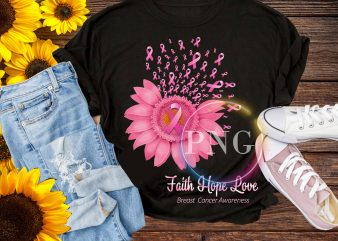 breast cancer awareness sunflower – Faith hope love t shirt template