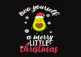 Avo Yourself A Merry Little Christmas t shirt vector
