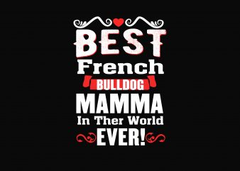 Best French Bulldog t shirt template