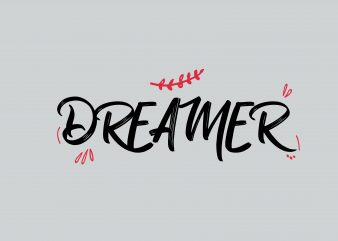 Dreamer t shirt vector illustration