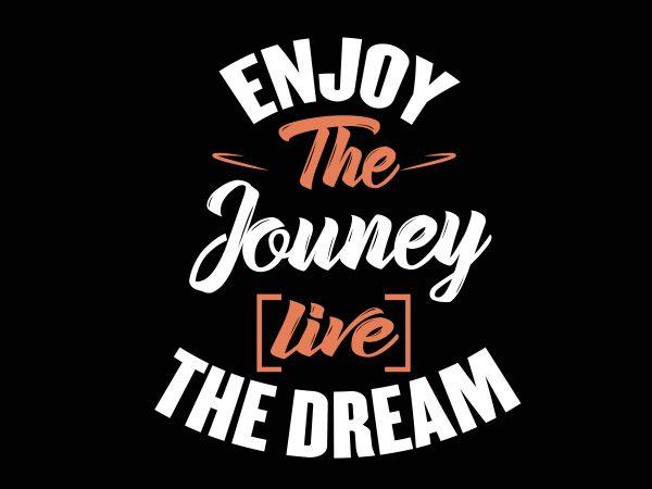 Enjoy The Journey vector clipart