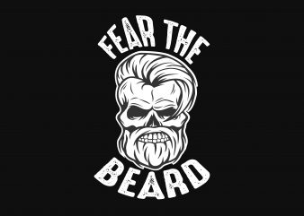 Fear The Beard t shirt graphic design