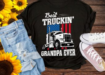 Best Truckin Grandpa Ever America Flag T shirt 4th of July Gifts