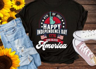 4th Of July Happy Independence Day 1776 God Bless America T shirt PNG design t shirt template