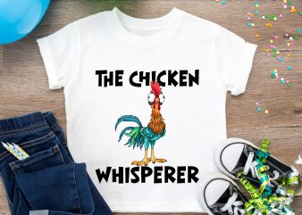 The Chicken Whisperer T shirt Design PNG Chicken Farm