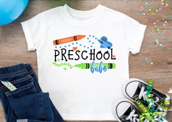 Back to School Design PNG – Preschool Babe Color pens T shirt