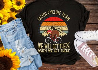 Sloth Cycling Team We Will Get There When We Get There T shirt Design PNG