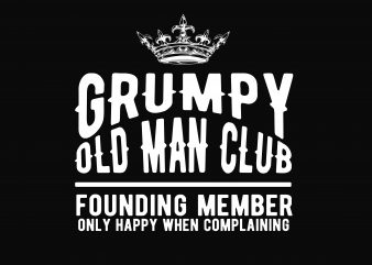 Grump Old Man Club t shirt design template