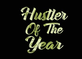 Hustler Of The Year graphic t shirt