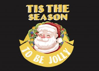Tis The Season t shirt designs for sale