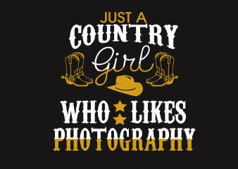 Just A Country Girl t shirt template