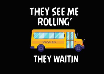 They See Me Rolling t shirt designs for sale