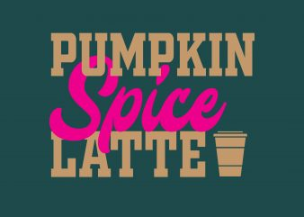 Pumpkin Spice Latte t shirt illustration