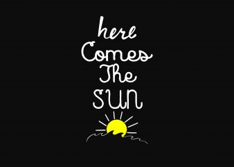 Here Comes The Sun graphic t shirt