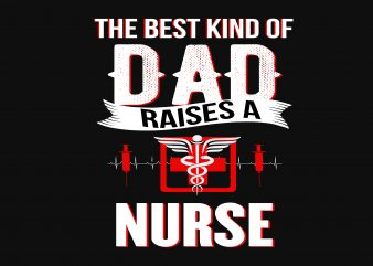The Best Kind Of Dad t shirt designs for sale
