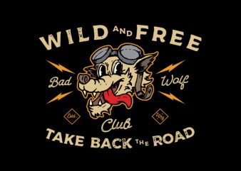 wild and free t shirt design for sale
