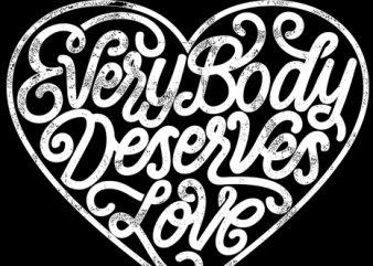 every body deserves love vector clipart