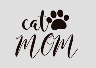 Cat Mom t shirt vector file
