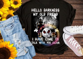 Hello darkness my old friend i have come to talk with you again halloween T shirt