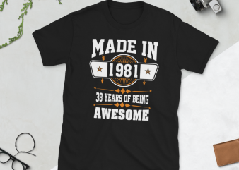 Birthday Tshirt Design – Age Month and Birth Year – 1981 38 Years Awesome