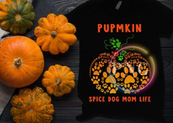 Pumpkin Spice Dogmom Life Pumpkin Dog lover Costume Tshirt design PNG