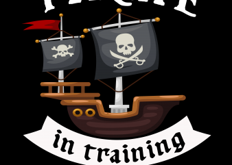 Pirate png – Pirate in training t shirt illustration