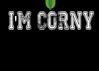 Vegan Png – I'm corny t shirt vector art