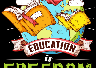 Reading png file – Education is freedom t shirt design online