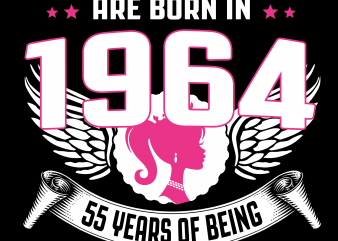 Birthday Tshirt Design – Age Month and Birth Year – Queens 1964 55 Years Awesome