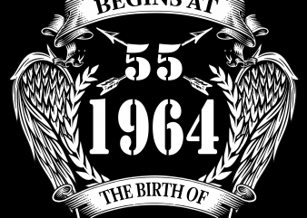 Birthday Tshirt Design – Age Month and Birth Year – 1964 55 Years