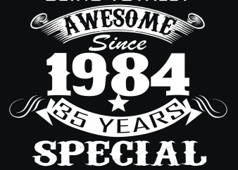 Birthday Tshirt Design – Age Month and Birth Year – August 1984 35 Years Awesome