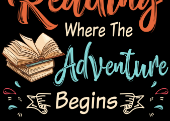Reading png file – Reading where the adventure begins t shirt design online