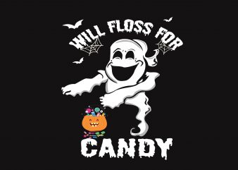 Will Floss For Candy t shirt design for sale