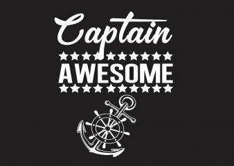 Captain Awesome t shirt vector file