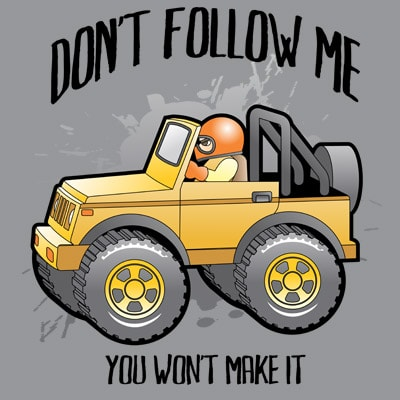 DONT FOLLOW ME t shirt vector illustration