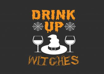Drink Up Witches t shirt vector illustration