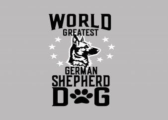 World Greatest Shepherd Dog t shirt design for sale