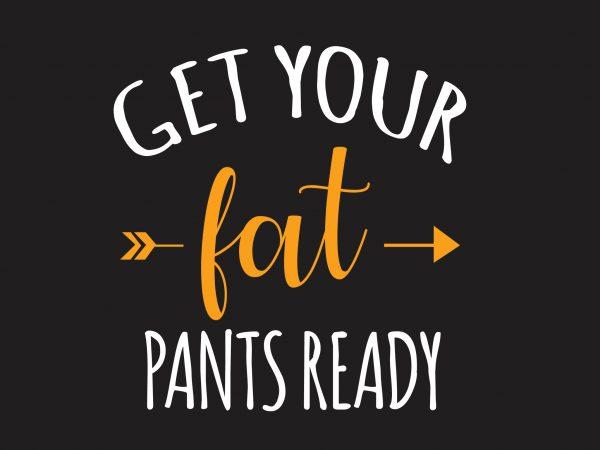Get Your Fat t shirt design template