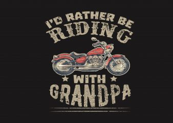 I'd Rather Be Riding t shirt design for sale