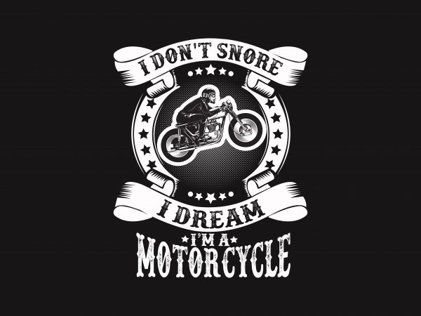 I Don't Snore t shirt design for sale