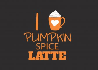 I Love Pumpkin Spice t shirt design for sale