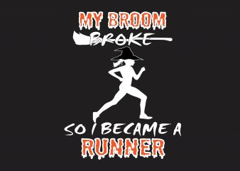 My Broom Broke t shirt designs for sale