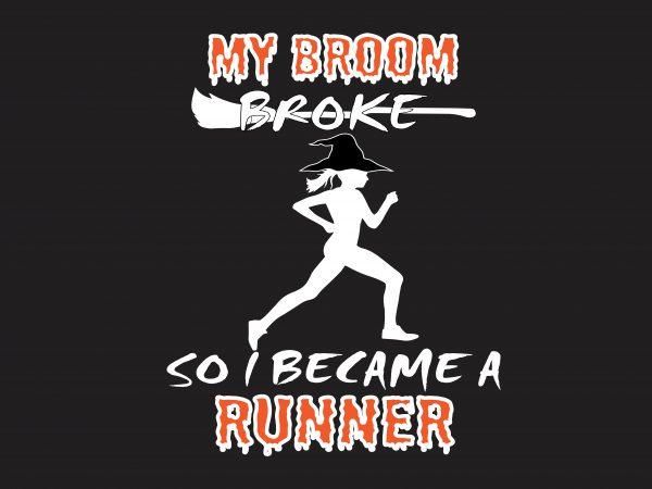 My Broom Broke t shirt designs for sale